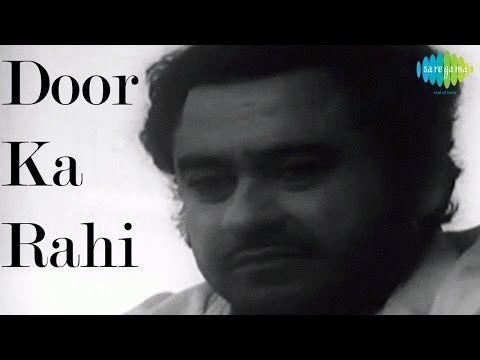 Door Ka Raahi   Hindi Video Song   Kishore Kumar   Door Ka Rahi (1971) - YouTube