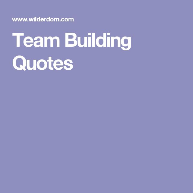 Best Motivational Quotes For Students: 17 Best Team Building Quotes On Pinterest
