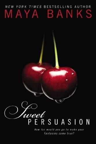 Gonna start this series next....Sweet Persuasion by Maya Banks