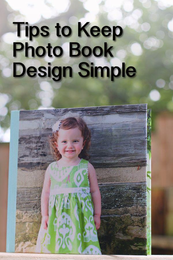 Tips to keep photo book design simple @JessicaNTurner