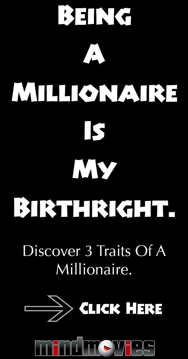 3 Millionaire Traits that you should adopt TODAY! #millionaire #wealth #success