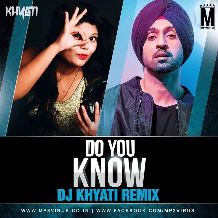 Do You Know (Remix) - DJ Khyati Latest Song, Do You Know (Remix) - DJ Khyati Dj Song, Free Hd Song Do You Know (Remix) - DJ Khyati , Do You Know