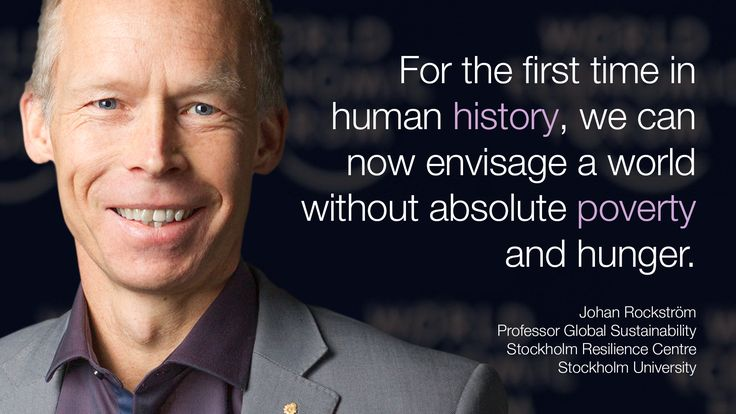 """""""For the first time in human history, we can now envisage a world without absolute #poverty and #hunger."""" - Johan Rockstrom in #Davos at #wef15"""