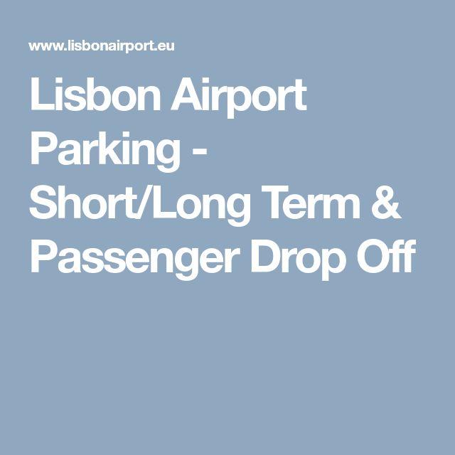 Lisbon Airport Parking - Short/Long Term & Passenger Drop Off