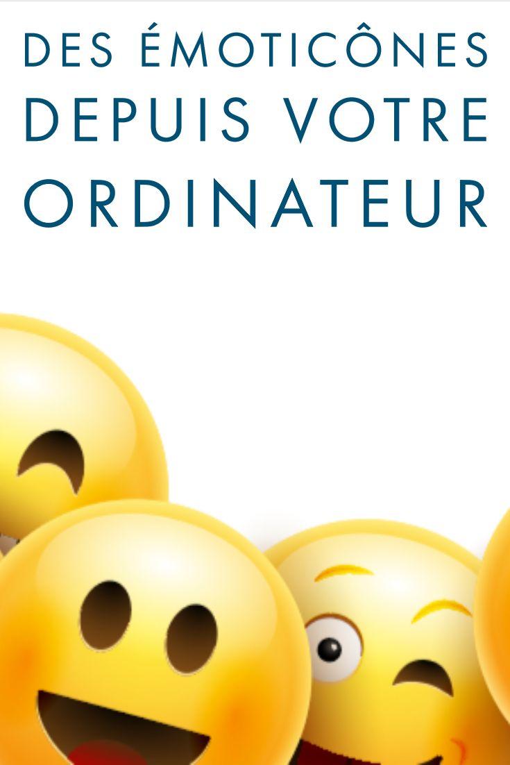 Emoticones Emojis Depuis Votre Ordi Emoticone Ordinateur Smartphone