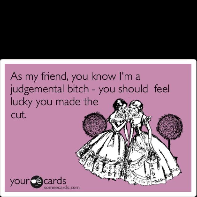 Too funny: My Friend, Lol Funny, True Friends, My Girl, Girls You, Friends Haha, So Funny, True Stories, Haha So True
