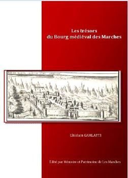 """Livre de Ghislain Garlatti """"Les trésors du bourg médiéval des Marches"""" , village à visiter avec les @GuidesGPPS http://www.gpps.fr/Guides-du-Patrimoine-des-Pays-de-Savoie/Pages/Site/Visites-en-Savoie-Mont-Blanc/Savoie-Propre/Combe-de-Savoie/Les-Marches"""