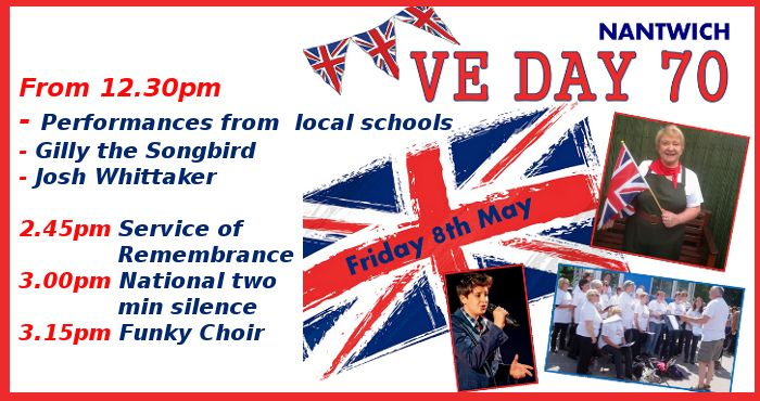 Join us on Friday 8th May for VE Day in Nantwich Town Centre! Celebrate the 70th Anniversary of Victory in Europe Day.  Enjoy entertainment throughout the day including music from local schools, Gilly The Songbird and The Funky Choir.   An event not to be missed!