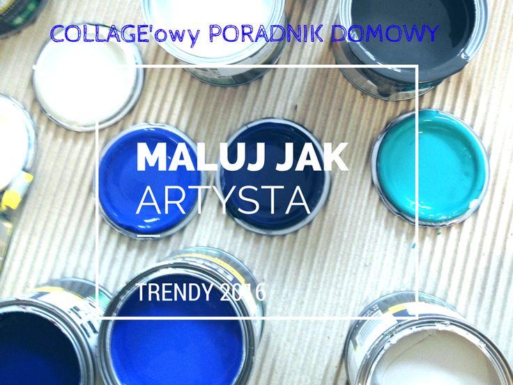 jaka farba, jak wybrać farbę do ścian, malowanie, artystyczne farby, blog o wnętrzach, modne kolory, blog wnętrzarski, wnętrza, trendy 2014, dulux, collageblog