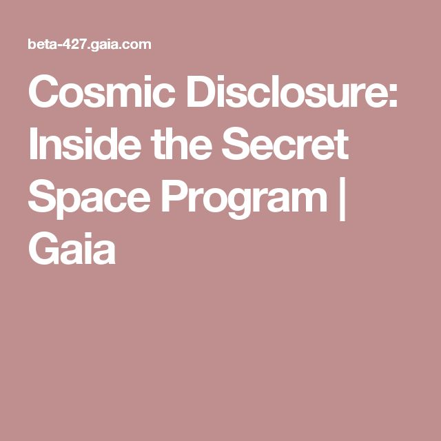 Cosmic Disclosure: Inside the Secret Space Program | Gaia
