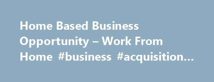 """Home Based Business Opportunity – Work From Home #business #acquisition #loans http://busines.remmont.com/home-based-business-opportunity-work-from-home-business-acquisition-loans/  #home business opportunity # The WorldVentures Work-at-Home-Opportunity When you hear the phrase """"work from home business ,"""" what image pops into your mind? Do you see yourself twiddling your thumbs, waiting for a call to come through as you try to sell magazine subscriptions? Or maybe you think of trying to…"""