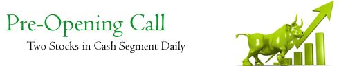 Know what is Pre-Opening Call, how to trade in opening call in NSE Share Market. We help you online intraday traders to earn more profit in our NSE opening calls.
