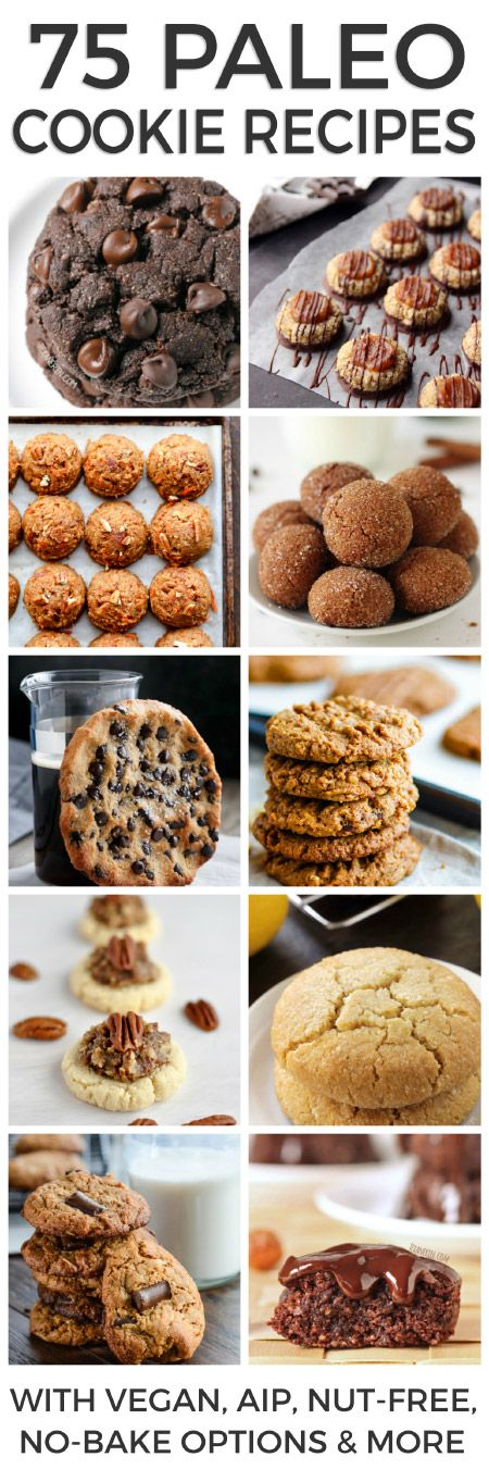 75 Paleo Cookie Recipes You Can Not Resist - includes vegan, AIP, nut-free, no-bake options and more! #paleo #dessert #cookies #recipe