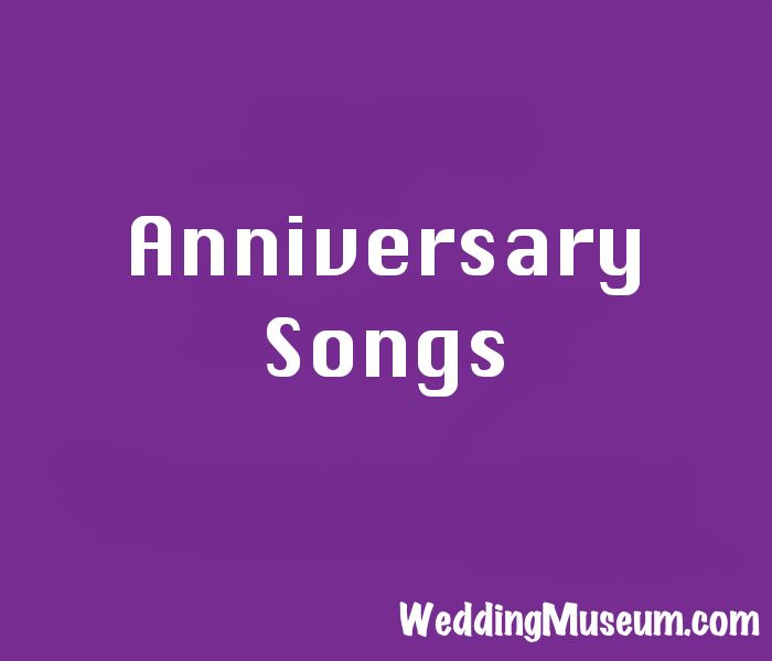 What a better way to celebrate a wedding anniversary than with our list of popular and memorable anniversary songs. First through Sixtieth anniversaries.