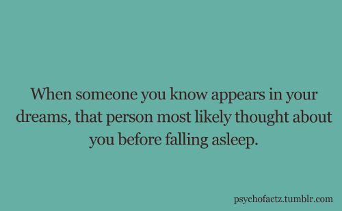 That's creepy cuz the randomest people pop up in my dreams