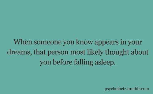 That's creepy cuz the randomest people pop up in my dreams