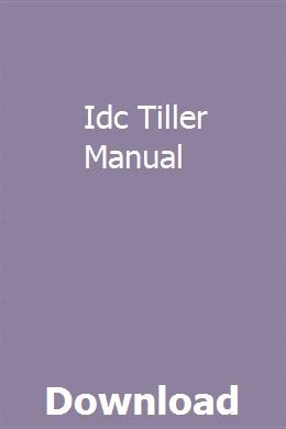 Idc Tiller Manual | ranknorpiret | Installation manual