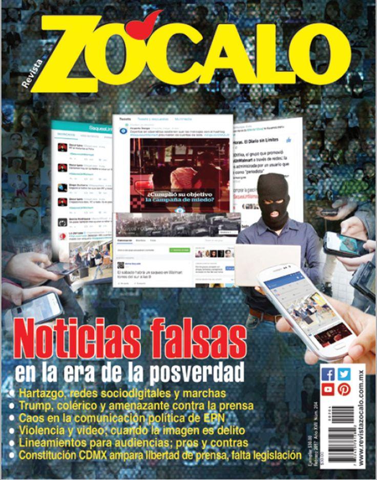 Noticias falsas en la era de la posverdad. Edición 204. Febrero 2017.
