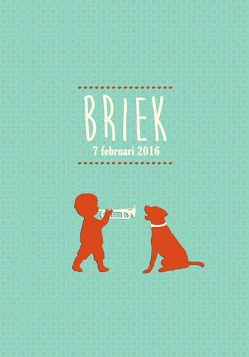 Geboortekaartje Briek - Pimpelpluis - https://www.facebook.com/pages/Pimpelpluis/188675421305550?ref=hl (# jongen - dieren - hond - trompet  - vintage - retro - silhouet - lief - origineel)