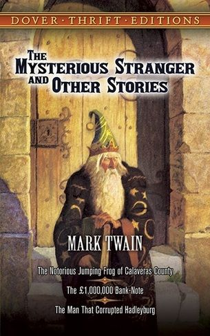 'The Mysterious Stranger and Other Stories' by Mark Twain  (Author)  #Great #World #Literature #Classics #Books #Western #Canon
