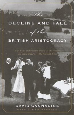 The Decline and Fall of the British Aristocracy At the outset of the 1870s, the British aristocracy could rightly consider themselves the most fortunate people on earth: they held the lion's share of land, wealth, and power in the world's greatest empire. By the end of the 1930s they had lost not only a generation of sons in the First World War, but also much of their prosperity, prestige, and political significance.