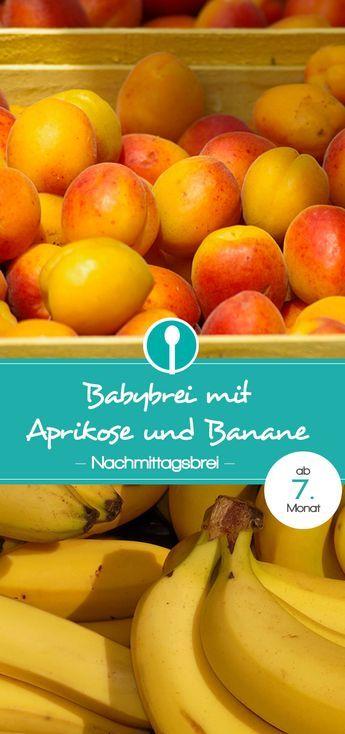 Babybrei mit Aprikose und Banane. Nachmittagsbrei für Babys ab dem 7. Monat mit Getreide und Obst (Getreide-Obst-Brei)