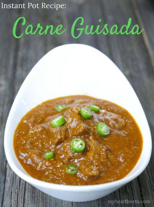 Instant Pot Pressure Cooker Carne Guisada - MYHEARTBEETS.com