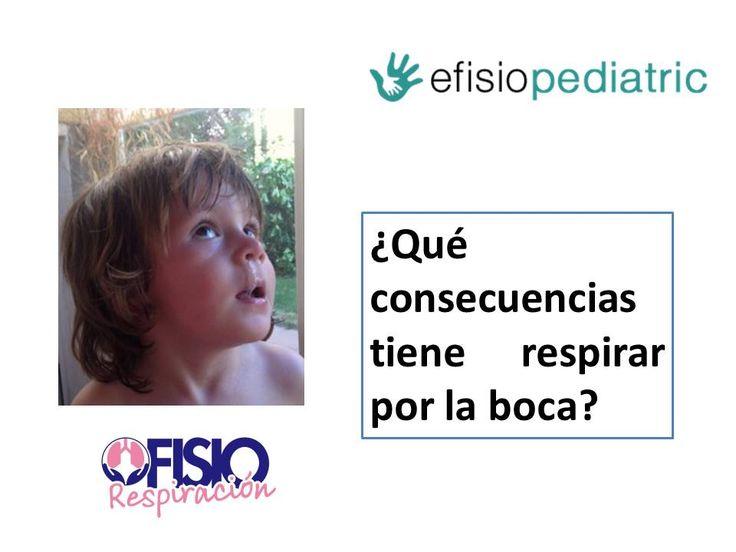 En este post desde FisioRespiración nos explican las consecuencias que puede tener para los niños respirar por la boca de manera habitual