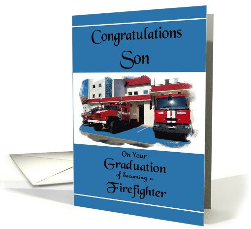 Congratulations Son / Firefighter Graduation - Painted Fire Trucks card ... Firefighter Graduation ...Tell your Son how proud you are of him becoming a Firefighter in this beautiful Digital Oil Painted greeting card of Fire Trucks parked in front of a Fire Hall with a blue decorative border. You can use the inner verse or add sentiments of your own. All card cover designs can be further personalized upon Request to the Artist. ©2014 SmudgeArt