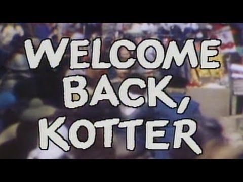 Welcome Back, Kotter Theme (Intro & Outro) - Bing video