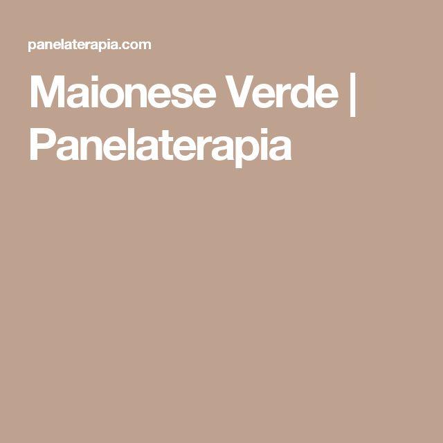 Maionese Verde | Panelaterapia