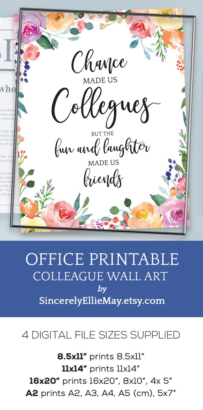 A Pretty Office Wall Art Printable Perfect For The Colleague Who Is Leaving The Workplace Giftforher Friends Quotes Happy Thanksgiving Quotes Office Wall Art