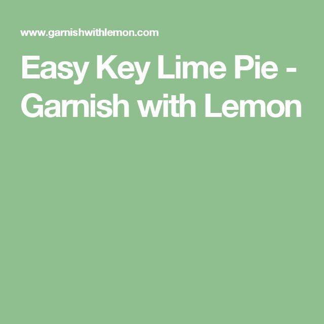 Easy Key Lime Pie - Garnish with Lemon