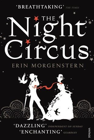 The Night Circus by Erin Morgenstern | 43 Books You Won't Be Able To Stop Talking About