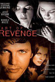 Art Of Revenge 2003 Movie Online. A woman plots revenge against her ex-husband by hiring a grifter to seduce and emotionaly destroy him.