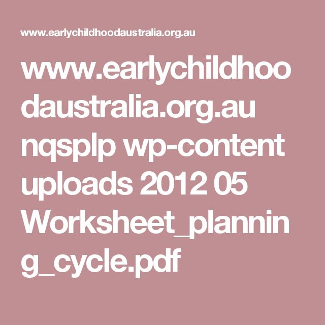 www.earlychildhoodaustralia.org.au nqsplp wp-content uploads 2012 05 Worksheet_planning_cycle.pdf