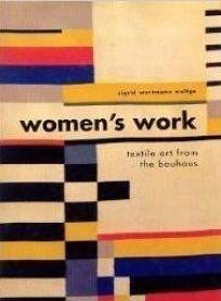 Women's Work by Sigrid Wortmann Weltge, Chronicle Books