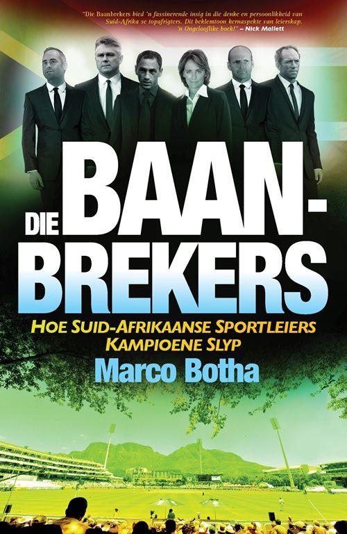 Die Baanbrekers - Marco Botha (ebook)