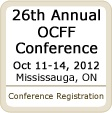 Members Only Early Bird registration for the 26th annual OCFF conference is available only until May 31, 2012.
