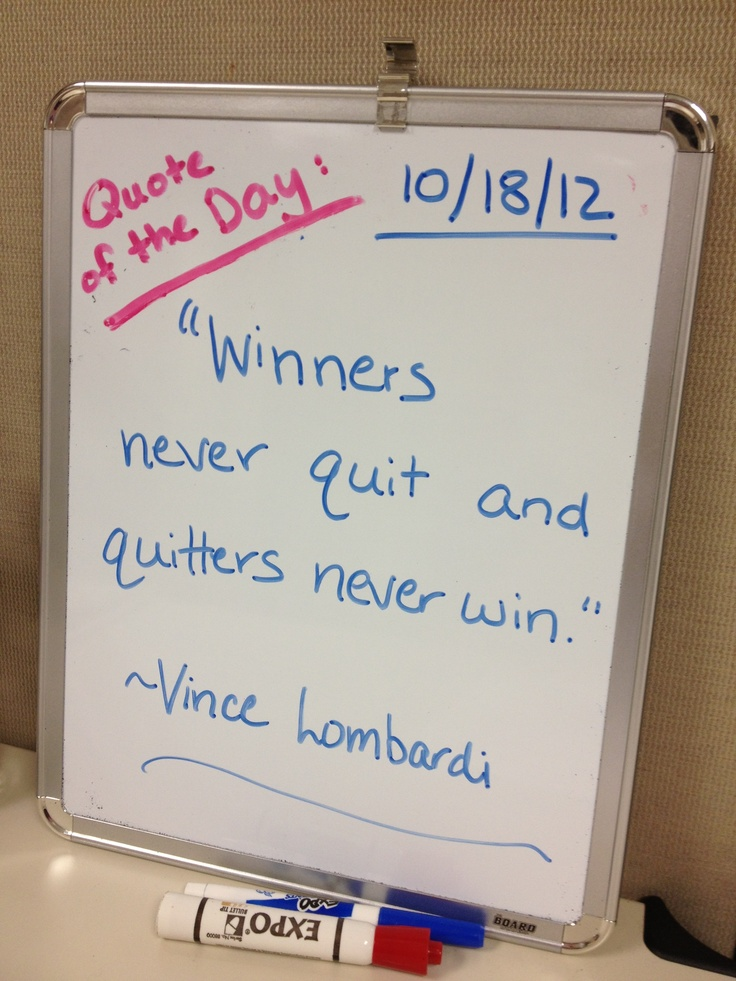 Every day at work, I find an inspiring quote for our Group