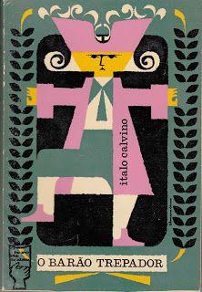 título: O Barão Trepador autor: Italo Calvino capa: João da Câmara Leme