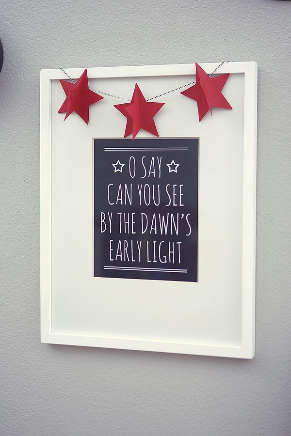 """O Say Can You See By the Dawn's Early Light"" free printable 4th of July Decor from @jensedillo"