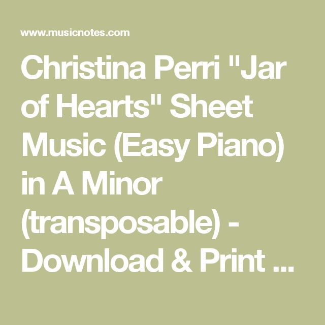 25 Best Ideas About Easy Piano Sheet Music On Pinterest: 17 Best Ideas About Jar Of Hearts On Pinterest