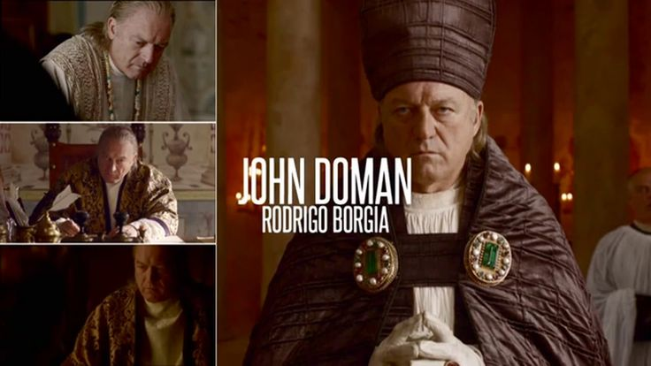 John Doman as Rodrigo #Borgia