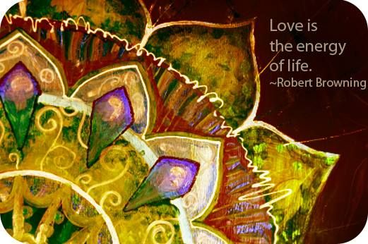 Love is the energy of Life...