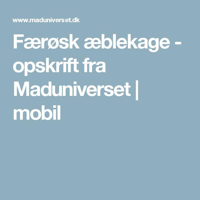 Færøsk æblekage - opskrift fra  Maduniverset | mobil