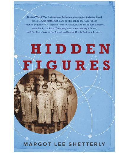 Hidden Figures, by Margot Lee Shetterly | School is back in session! Thanks to the latest non-fiction releases, you can learn valuable life lessons (and self-love) from the likes of Amy Schumer and Glennon Doyle Melton, meet the team of brilliant female mathematicians who helped take man to the moon in Margot Lee Shetterly's eagerly anticipated Hidden Figures, and take parenting notes from Marjorie Ingall as she proves Jewish mothers really do know what they're doing.