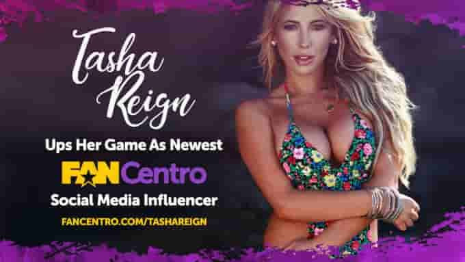 """Tasha Reign Partners With FanCentro Tasha Reign Partners With FanCentro — FanCentro has introduced that Tasha Reign has partnered with the favored platform for performer promotion as its latest social media influencer. """"I'm past ecstatic to be becoming a member of FanCentro for a mess of causes,"""" Reign says. Learn More"""