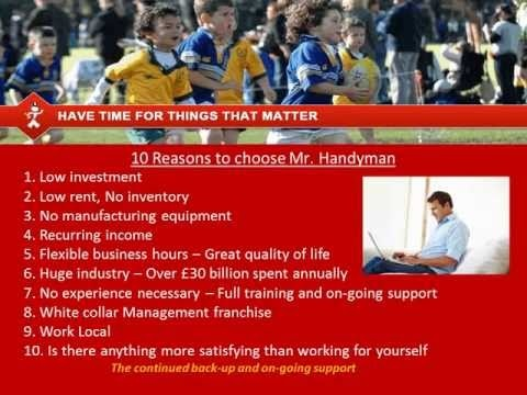 www.mrhandymanfranchise.co.uk Start your own Business Call Rob@MrHandymanservices.co.uk