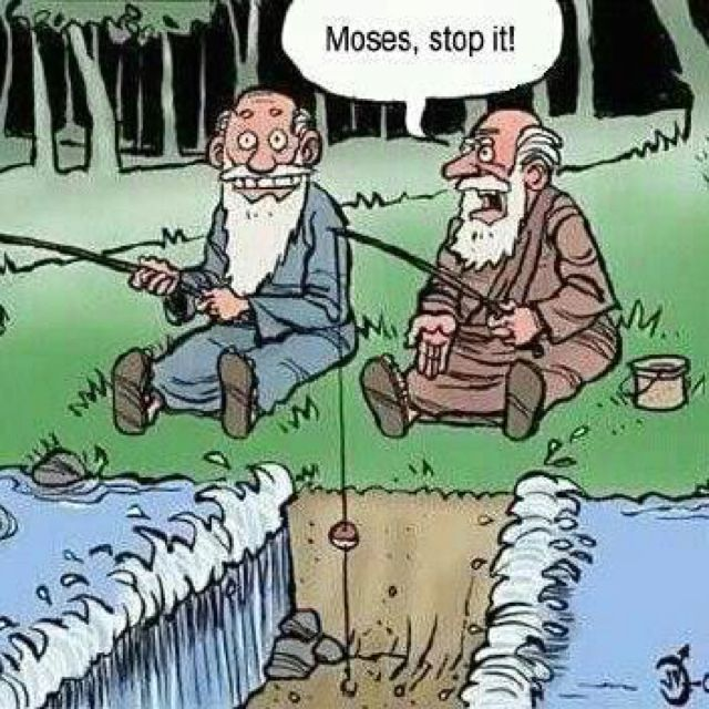 Bible humor. Just to set thongs straight, it's actually God splitting to water
